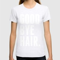 Good Bye Hair. Womens Fitted Tee Ash Grey SMALL