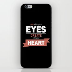 ...Create With Your Heart iPhone & iPod Skin
