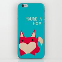 You're A Fox iPhone & iPod Skin