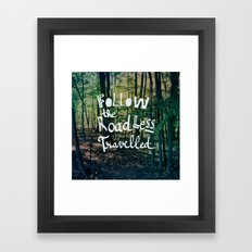 Follow The Road Less Travelled Framed Art Print