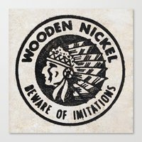 Wooden Nickel: Beware Of Imitations Canvas Print