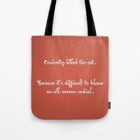 Proverbs: Curiosity Tote Bag