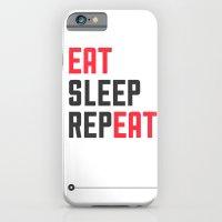 EAT SLEEP REPEAT iPhone 6 Slim Case