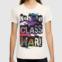 NO MORE CLASS WAR Womens Fitted Tee Natural SMALL
