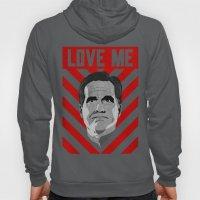 Love Me Romney Hoody
