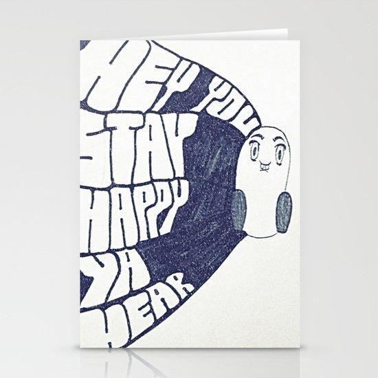 HEY YOU, STAY HAPPY. YA HEAR. Stationery Card