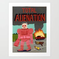 Total Alienation Art Print