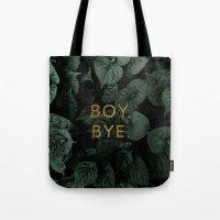 Boy, Bye - Vertical Tote Bag