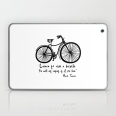 Learn to ride a bicycle. You will not regret it if you live. Laptop & iPad Skin