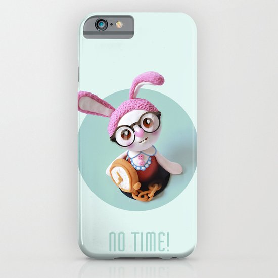 No time! iPhone & iPod Case