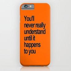 NEVER iPhone 6s Slim Case