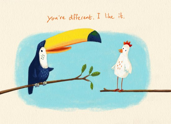 You're different. I like it. Art Print
