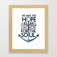 WE HAVE THIS HOPE. Framed Art Print