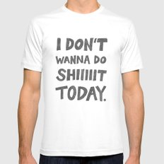 Don't Wanna Mens Fitted Tee SMALL White