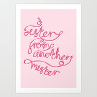 Sister From Another Mist… Art Print