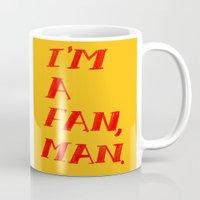 I'm A Fan, Man. Mug