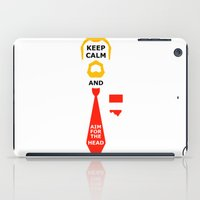 Stay Calm and aim for the head iPad Case
