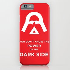 The Power of the Dark Side iPhone 6 Slim Case