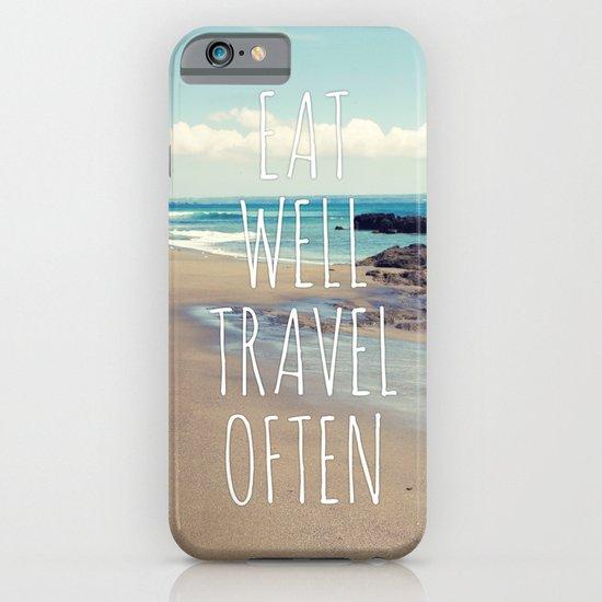 Eat Well Travel Often iPhone & iPod Case