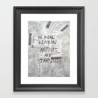 The Real Reason Framed Art Print