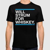 Will Strum For Whiskey Mens Fitted Tee Black SMALL