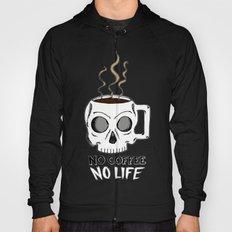 No Coffee No Life Hoody