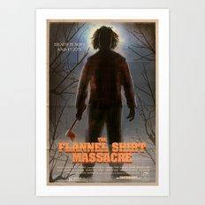 The Flannel Shirt Massacre Art Print