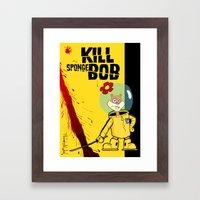 Kill Spongebob Framed Art Print
