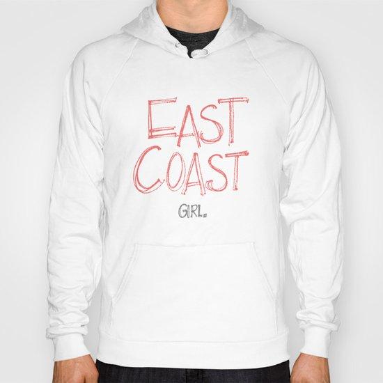 East Coast, Girl. Hoody