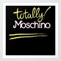 Totally Moschino Black Art Print