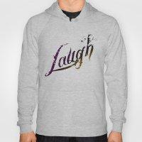 Laugh Hoody