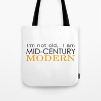 Middle Age Is The New Bl… Tote Bag