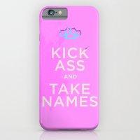 Hey Ladies - Kick Ass + Take Names iPhone 6 Slim Case