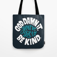 Be Kind. Tote Bag
