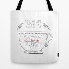you me and a cup of tea Tote Bag