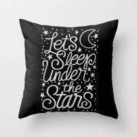 Let's Sleep Under The Stars Throw Pillow