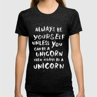 T-shirt featuring Always Be Yourself. Unle… by WEAREYAWN