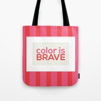 Color is Brave Tote Bag