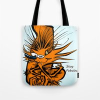 Stay Fabulous  Tote Bag