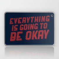 Everything Is Going To B… Laptop & iPad Skin