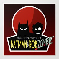 The Adventures of Bat man and Rob Zombie Canvas Print