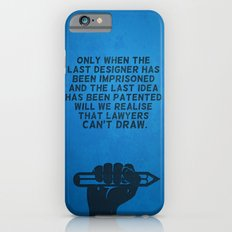Lawyers can't draw ! Slim Case iPhone 6s