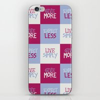 Live Simply, Give More, Expect Less iPhone & iPod Skin