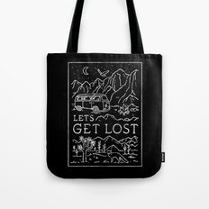 Lets Get Lost (Bw) Tote Bag