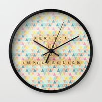 Perfect In Our Imperfect… Wall Clock