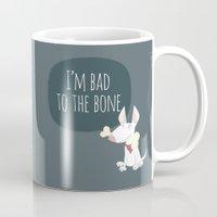 Bad To The Bone Mug