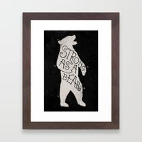 Strong As A Bear Framed Art Print