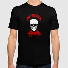 DIE HIPSTER SCUM Mens Fitted Tee Black SMALL