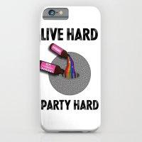 Live Hard, Party Hard - … iPhone 6 Slim Case