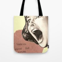Thinking About The Futur… Tote Bag